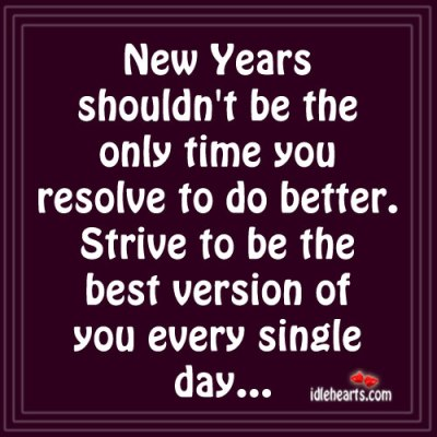New-Years-shouldnt-be-the-only-time-you