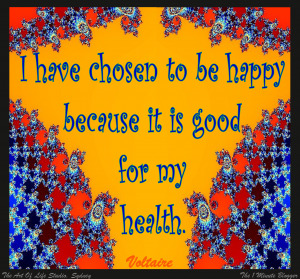 happy-good-for-my-health-voltaire