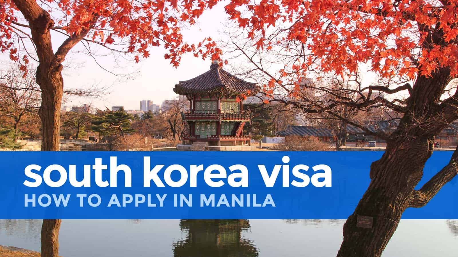 How To Apply For A South Korea Visa In Manila The Poor