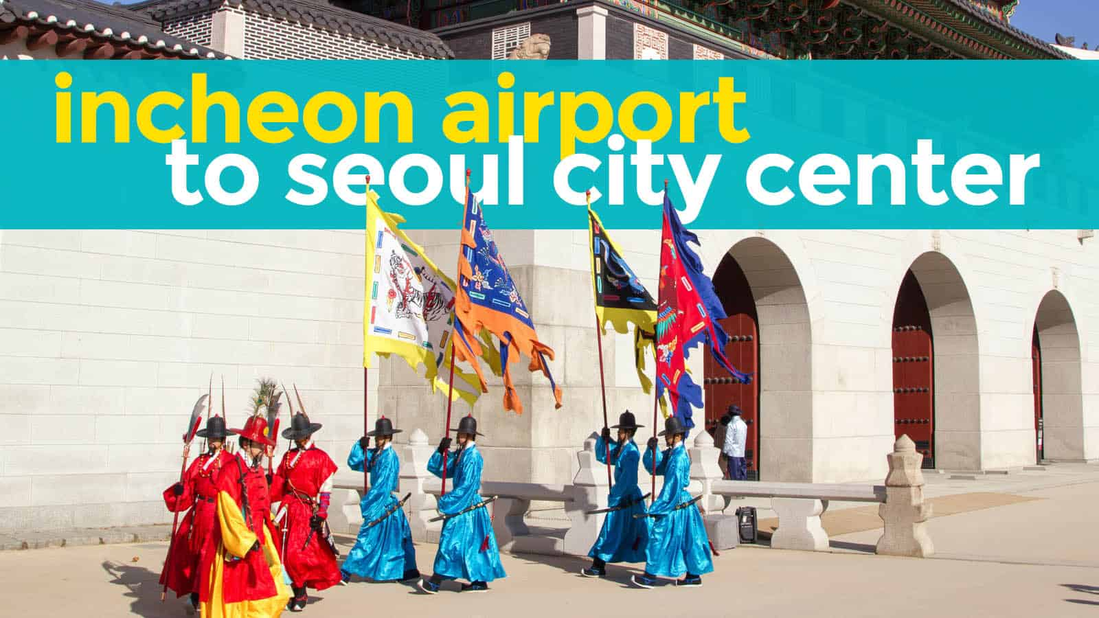 Incheon Airport To Seoul Myeongdong Hongdae Jongno The