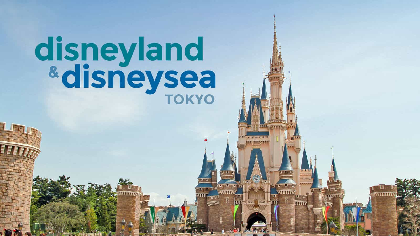 Tokyo Disneyland Disneysea Guide For First Timers The