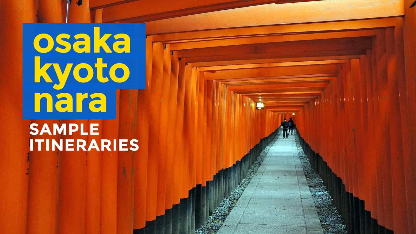 Sample OSAKAKYOTONARAKOBE DIY Itinerary 4 5 6 Days