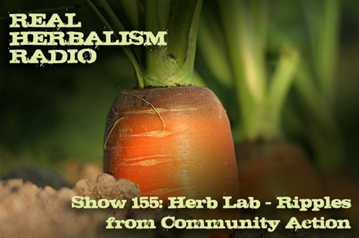 Show 155: Herb Lab – Ripples From Community Action