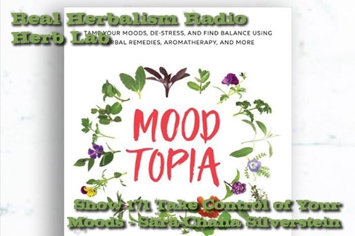 Take Control Of Your Moods – Moodtopia – Show 171  Herb Lab