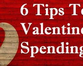 6 Tips To Reduce Valentine's Day Spending