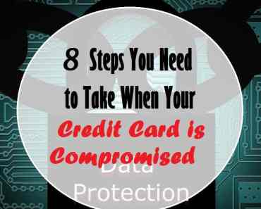 8 Steps To Take When Your Credit Card is Compromised