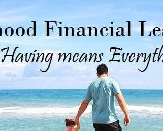 Childhood Financial Lessons: Not Having Means Everything