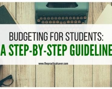 Budgeting for Students: A Step-By-Step Guideline