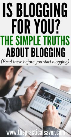Is Blogging For You?: The Truths About Blogging