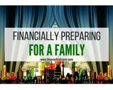 Financially Preparing for a Family