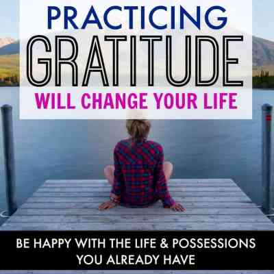 Why Practicing Gratitude Will Change Your Life