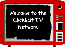 Clickbait TV
