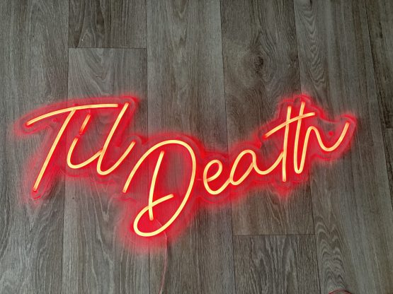 til death neon sign hire auckland nz