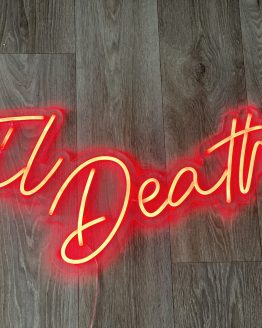til death neon sign hire auckland nz