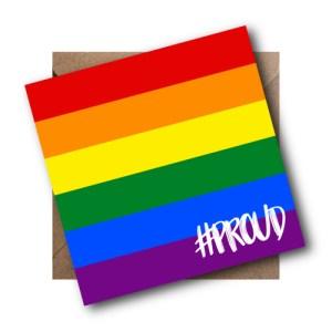 Rainbow LGBT Flag Card #PROUD
