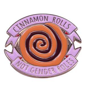 Cinnamon Rolls Not Gender Rolls Pin Badge