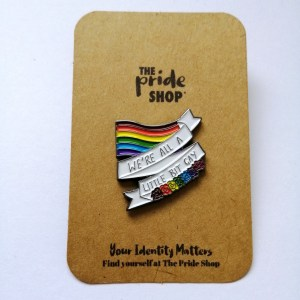 Harry Styles We're All A Little Bit Gay Pin Badge