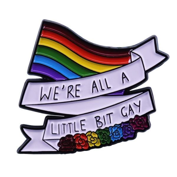 We're all a little bit gay pin badge harry styles