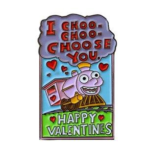 I Choo Choo choose you pin badge