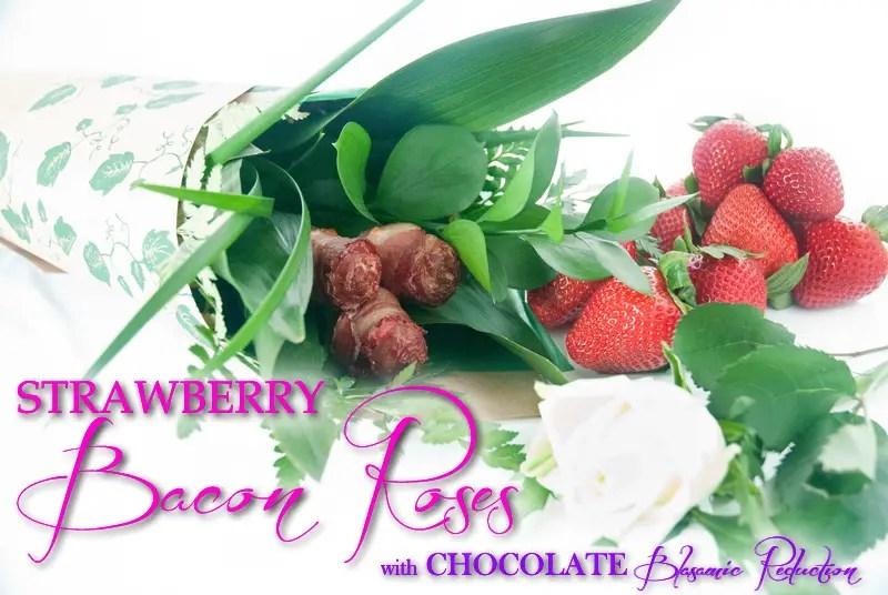 Paleo Valentine's Strawberry Bacon Roses