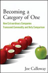 Becoming a Category of One by Joe Calloway