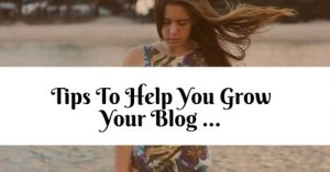 Tips to help you grow your blog