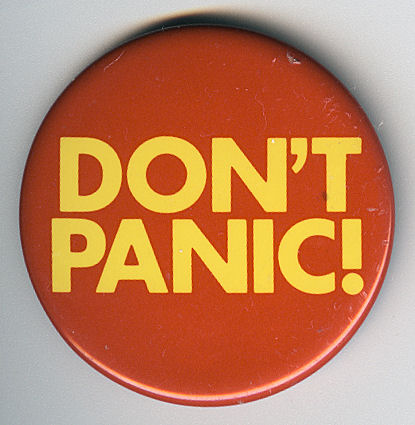 Image: Jim Linwood, Don't Panic Badge, Flickr, Creative Commons Attribution 2.0 Generic