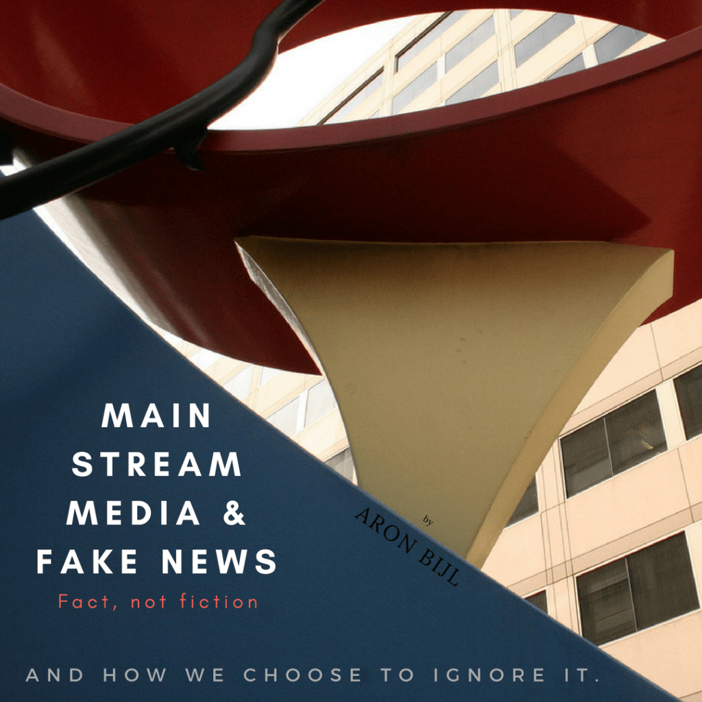 Mainstream media & fake news: fact not fiction