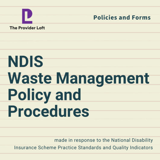 NDIS Waste Management Policy and Procedures