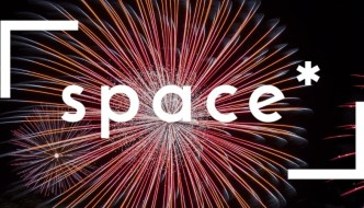 the word 'space*' is in front of some fireworks