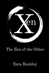 Xen: The Zen of the Other