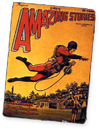 "Buck Rogers was introduced in ""Amazing Stories"" (August 1928)."