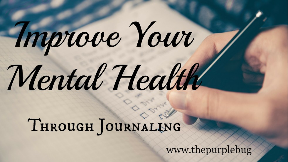 How To Improve Your Mental Health By Journaling