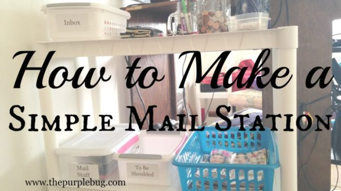 How to make a simple mail station.
