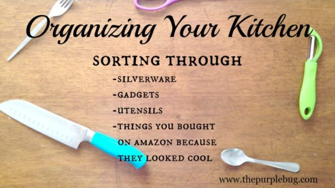 Organizing Your Kitchen: Silverware, gadgets, utensils, stuff you bought on Amazon in the middle of the night