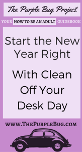 It's #cleanoffyourdeskday so grab some boxes and let's get to work