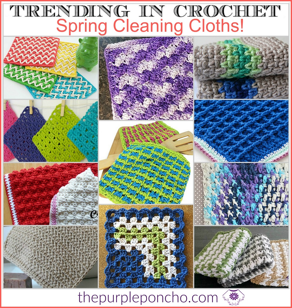 Trending In Crochet - Spring Cleaning Cloths!