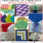 Trending In Crochet – Spring Cleaning Cloths!