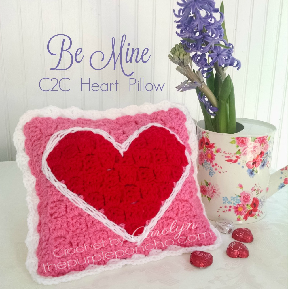 Be Mine C2C Heart Pillow – Free Crochet Pattern – The Purple Poncho