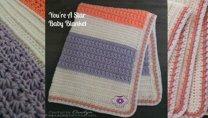 Youre A Star Baby Blanket Free Crochet Pattern The Purple Poncho