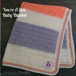 You're A Star Baby Blanket – Free Crochet Pattern