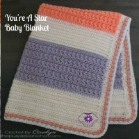 You're A Star Baby Blanket - Free Crochet Pattern