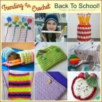 Trending In Crochet – Back To School!