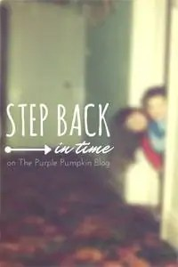 Step Back In Time on The Purple Pumpkin Blog