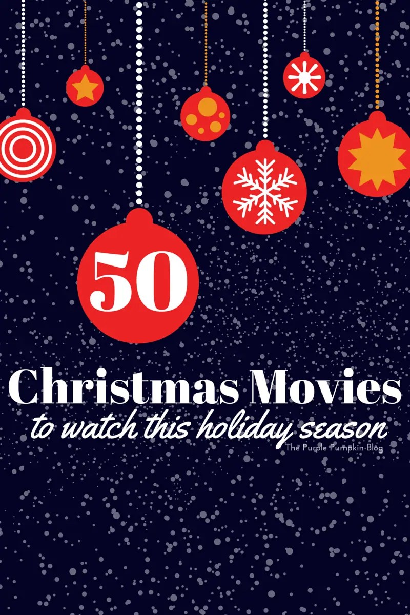 50 Christmas Movies To Watch This Holiday Season