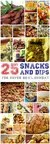25 Snacks and Dips for Super Bowl Sunday