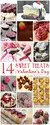 14 Sweet Treats for Valentines Day