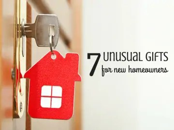7 Unusual Gifts for New Homeowners