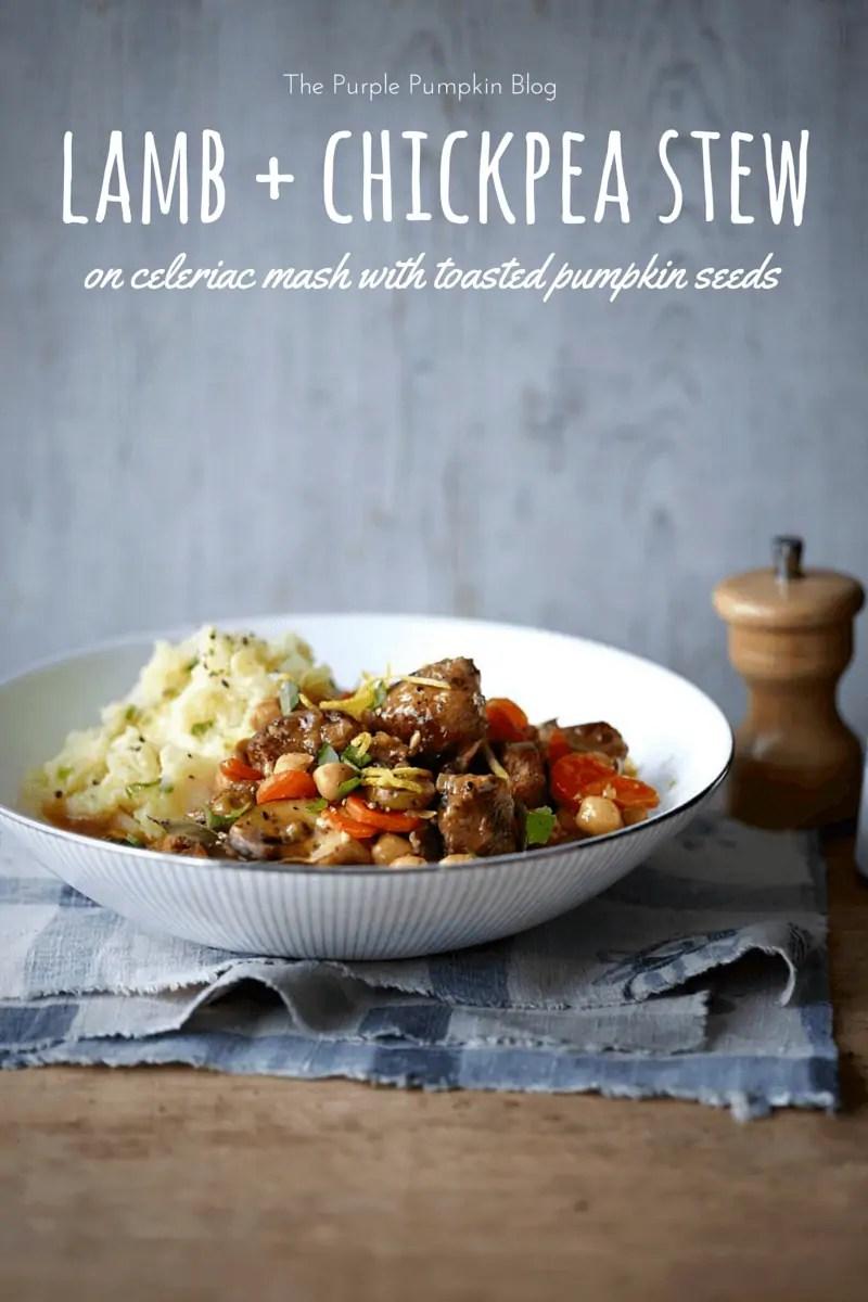 Lamb and Chickpea Stew on Celeriac Mash