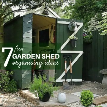 7 Fun Garden Shed Organising Ideas